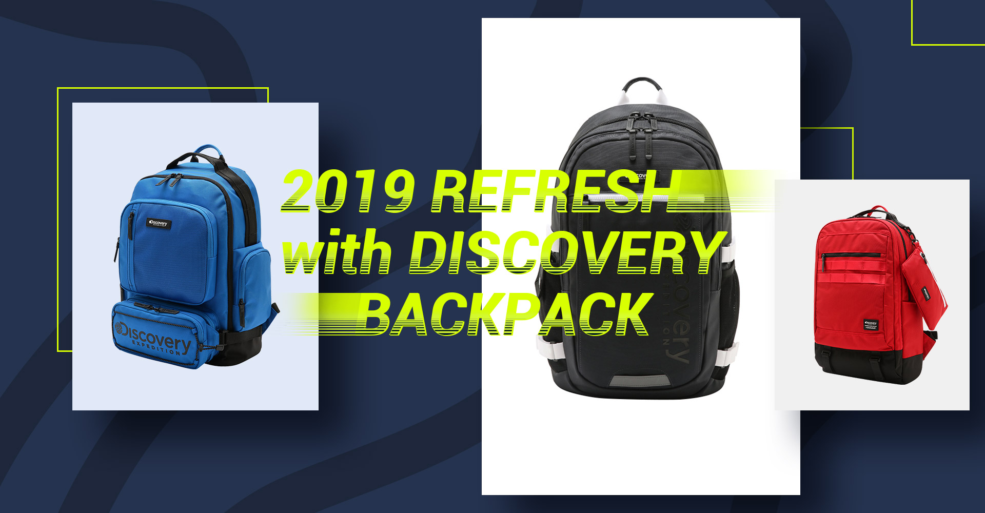 2019 REFRESH with DISCOVERY BACKPACK